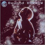 BOWWOW 「Beyond」