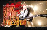 DVD『BOWWOW SUPER LIVE 2006』