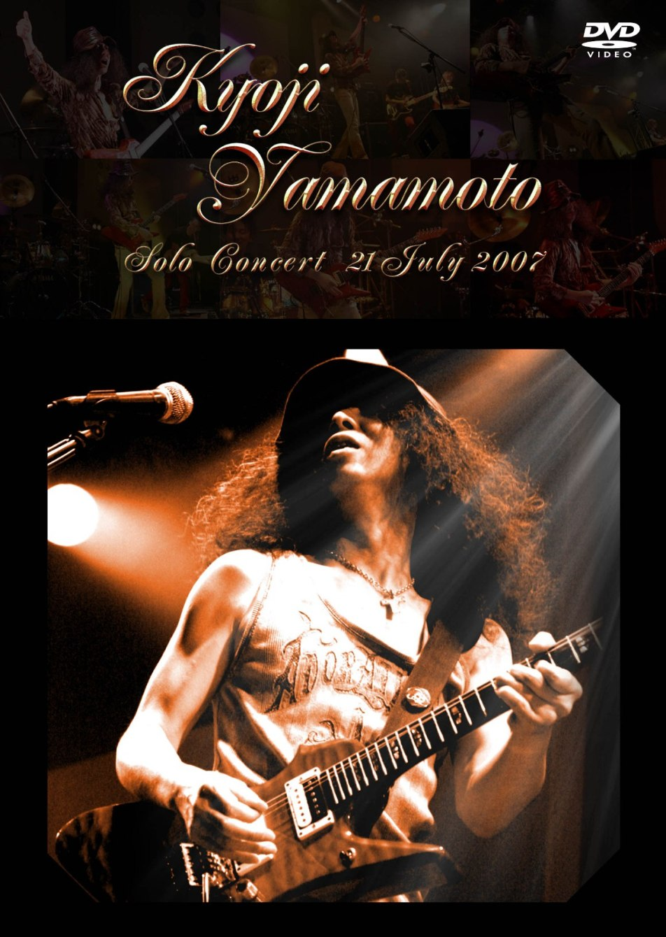 山本恭司ソロ・コンサート ~21 JULY 2007~